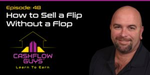 The Cash Flow Guys Podcast Episode 48