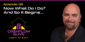 The Cash Flow Guys Podcast Episode 58