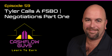 059: Tyler Calls A FSBO | Negotiations Part One