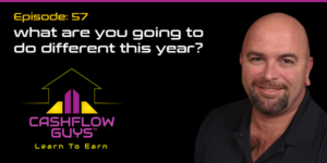 The Cash Flow Guys Podcast Episode 57