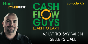 What to Say When Sellers Call