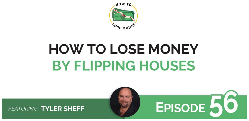 how not to lose money by flipping houses