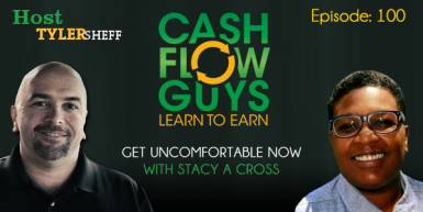100 Get Uncomfortable NOW with Stacy A Cross and Tyler Sheff