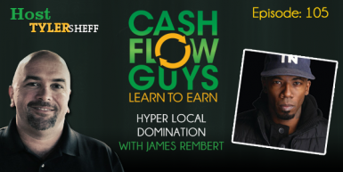 105 Hyper Local Domination with James Rembert