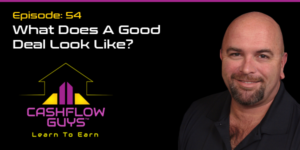 The Cash Flow Guys Podcast Episode 54