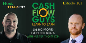 Big Profits from Tiny Boxes with Hunter Thompson