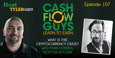 "107 What Is This Cryptocurrency Craze? With Mark Hopkins, ""Doctor Bitcoin"""