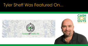 Tyler Sheff was Featured on Chain of Wealth Podcast