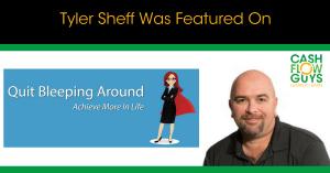 Tyler Sheff was Featured on Quit Bleeping Around