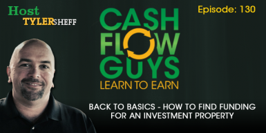 130 Back To Basics – How To Find Funding For An Investment Property