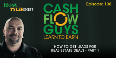 138 How To Get Leads For Real Estate Deals Part 1