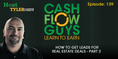 139 How To Get Leads For Real Estate Deals Part 2