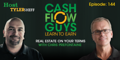 144 Real Estate on Your Terms with Chris Prefontaine