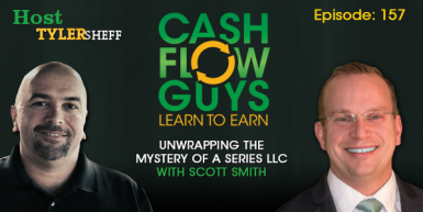 157 Unwrapping The Mystery of a Series LLC with Scott Smith
