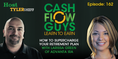 162 How to Supercharge Your Retirement Plan with Larissa Green of Advanta IRA