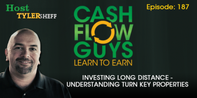 187 – Investing Long Distance – Understanding Turn Key Properties