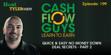 199 – Quick & Easy No Money Down Deal Secrets Part 2