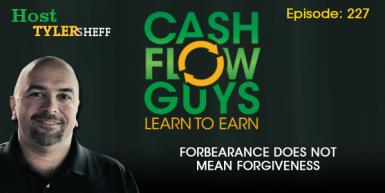 227 – Forbearance Does Not Mean Forgiveness