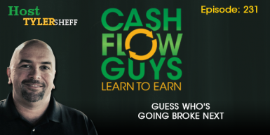231 – Guess Who's Going Broke Next